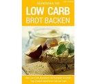 Kostenlos: LOW CARB eKochbücher, z.B. Kuchen & Brot backen, Snackideen etc. (statt für 2,99)