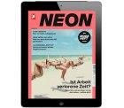 Kiosk-News: 12 Ausgaben NEON Digital E-Paper kostenlos dank 30 Euro Bargeldscheck
