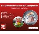 51x Sport Bild lesen für 16,90€ statt 96,90€ dank 80€ Barprämie @Lesershop24