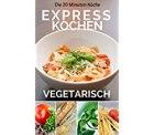 20 Minuten Expresskochen Rezepte für 0€ statt 2,99€ @Amazon