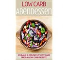 Low Carb Rezepte Gratis (statt 2,99) **Kindle Deal**