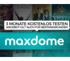 3 Monate Maxdome GRATIS (für Neu- und Bestandskunden) @Heise