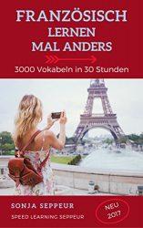 Amazon: Französisch lernen mal anders Ebook kostenlos ( Kindle Edition ) statt 34,80 Euro als Taschenbuch