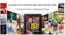 Unbegrenzt lesen und hören mit Amazon Kindle Unlimited für 2 Monate für nur 0,99 Euro statt 19,98 Euro