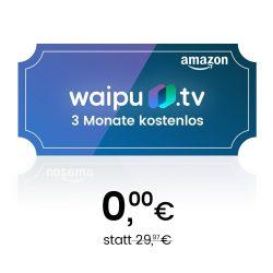 Amazon – 3 Monate Waipu.TV kostenlos statt 29,97€ durch Sofortrabatt