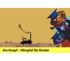 Kostenlos als Hörspiel – Jim Knopf und Lukas, der Lokomotivführer ( 6 Folgen ) downloaden