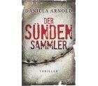 eBook.de: Der Sündensammler von Daniela Arnold mit Gutschein kostenlos statt 3,99 Euro