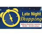 @netto: Late night shopping 18:00–24:00 + 10€ Gutschein (69€ MBW)