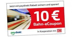 Deutsche Bahn Paydirekt  10 € Gutschein mit 29,90 € MBW