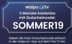 @waipu.de: 3 Monate kostenlos 90 Sender TV auf allen Geräten statt 29,97€