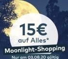 @quelle: Moonlight Shopping – heute bis Mitternacht. 15€ auf fast Alles MBW: 100€